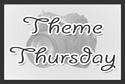 Theme Thursday